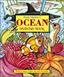 Ralph Masiello's Ocean Drawing Book (Ralph Masiello's Drawing Books) (157091530X) by Masiello, Ralph