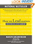 How We Lead Matters:  Reflections on...