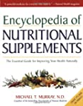 Encyclopedia of Nutritional Supplemen...