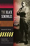 img - for The Black Seminoles: History of a Freedom-Seeking People book / textbook / text book
