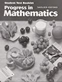 img - for Progress in Mathematics, Grade 5, Student Test Booklet (Progress in Mathematics Ser. 7) book / textbook / text book