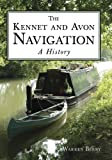 Warren Berry The Kennet & Avon Navigation: A History