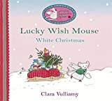 White Christmas (Lucky Wish Mouse) (1408302055) by Vulliamy, Clara
