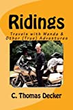 img - for Ridings: Travels with Wanda and Other (True) Adventures book / textbook / text book