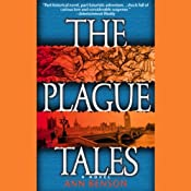 The Plague Tales | [Ann Benson]