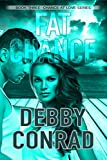 FAT CHANCE (CHANCE AT LOVE Book 3)