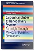 Carbon Nanotubes as Nanodelivery Systems: An Insight Through Molecular Dynamics Simulations (SpringerBriefs in Applied Sciences and Technology)