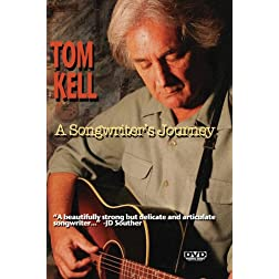Tom Kell A Songwriter's Journey