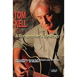 Tom Kell A Songwriter's Journey