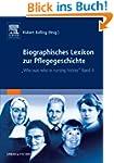 Biographisches Lexikon zur Pflegegesc...