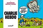 Calendrier perp�tuel Charlie Hebdo :...