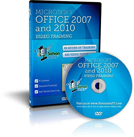 Learn Microsoft Office 2010 and 2007 - 49 Hours of Video Training Tutorials for Excel 2010, Word 2010, PowerPoint 2010, Outlook 2010, Access 2010, Excel 2007, Word 2007, PowerPoint 2007, and Outlook 2007 by Simon Sez IT