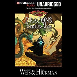 Dragons of the Hourglass Mage: The Lost Chronicles, Volume 3 | [Margaret Weis, Tracy Hickman]