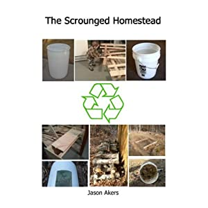 The Scrounged Homestead