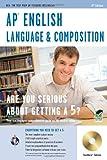 AP English Language & Composition w/ CD-ROM (Advanced Placement (AP) Test Preparation) (0738609013) by Bureau, Susan