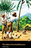 SWISS FAMILY ROBINSON          PLPR3 (Penguin Readers, Level 3)