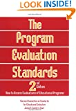 The Program Evaluation Standards: 2nd Edition How to Assess Evaluations of Educational Programs