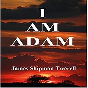 I Am Adam (The Domatarious Chronicles) Audiobook