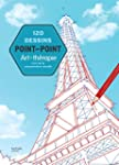 120 dessins point par point: L'art de...