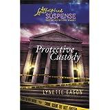 Protective Custodyby Lynette Eason