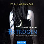 Betrogen (House of Night 2) | P. C. Cast, Kristin Cast