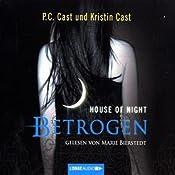 Betrogen (House of Night 2) | P. C. Cast, Kristin Cast