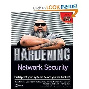 Hardening Network Security John Mallery, Jason Zann, Patrick Kelly and Wesley Noonan