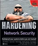 img - for Hardening Network Security book / textbook / text book