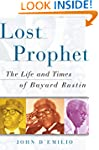 Lost Prophet: The Life and Times of B...