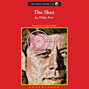 The Shot | [Philip Kerr]