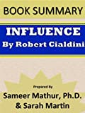Summary: Influence by Robert Cialdini
