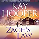 Zach's Law (       UNABRIDGED) by Kay Hooper Narrated by Rebecca Gibel