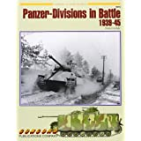 Panzer Divisions In Battle 1939-1945 (7070)by Tom Cockle