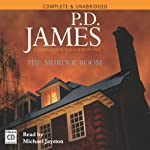 The Murder Room (       UNABRIDGED) by P.D. James Narrated by Michael Jayston