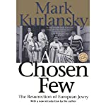 A Chosen Few | Mark Kurlansky