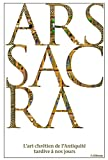 img - for Ars Sacra. l'Art chr tien de l'Antiquit  tardive a nos jours book / textbook / text book