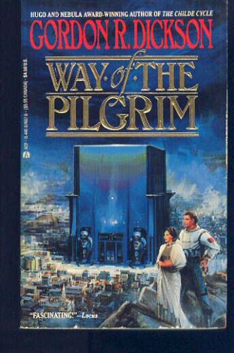 The Way of the Pilgrim, GORDON R. DICKSON