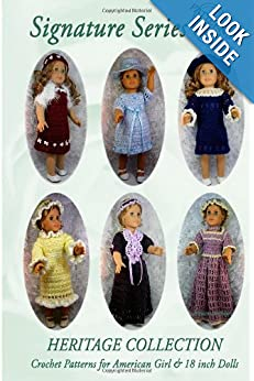 HERITAGE COLLECTION: Crochet Patterns for 18 inch Dolls