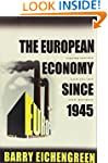 The European Economy since 1945: Coor...