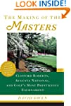 The Making of the Masters: Clifford R...