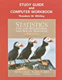 Study Guide and Computer Workbook for Statistics for the Behavioral and Social Sciences (0131562797) by Aron, Arthur