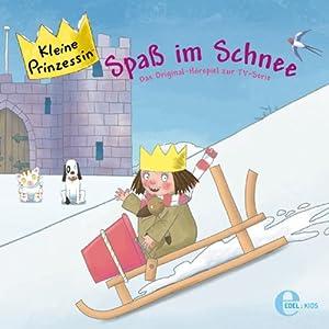 Spaß im Schnee (Kleine Prinzessin 3) Hörspiel