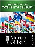 History of the Twentieth Century: Concise Edition (English Edition)