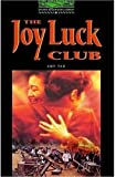 Amy Tan The Oxford Bookworms Library: Stage 6: 2,500 Headwords: The Joy Luck Club (Oxford Bookworms ELT)