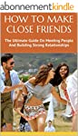 HOW TO MAKE CLOSE FRIENDS: The Ultima...