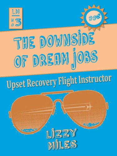 The Downside of Dream Jobs: Upset Recovery Flight Instructor PDF