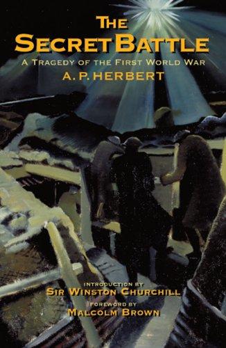 Secret Battle: A Tragedy of the First World War