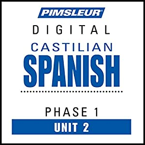 Castilian Spanish Phase 1, Unit 02 Audiobook