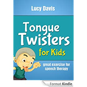 Tongue Twister for Kids - Easy Tongue Twisters for Speech Therapy (English Edition)