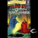 The Quest for Saint Camber: The Histories of King Kelson, Book 3 (       UNABRIDGED) by Katherine Kurtz Narrated by Nick Sullivan